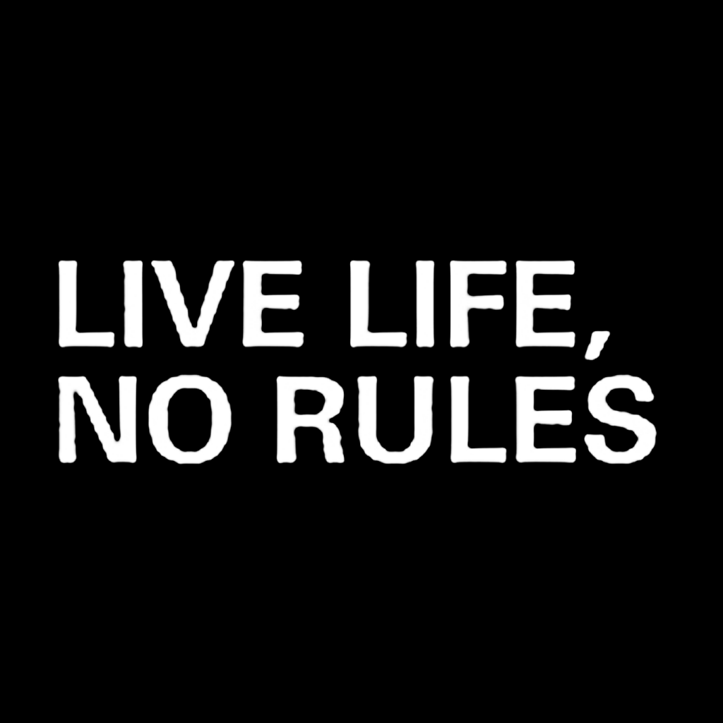 Live Life No Rules Production