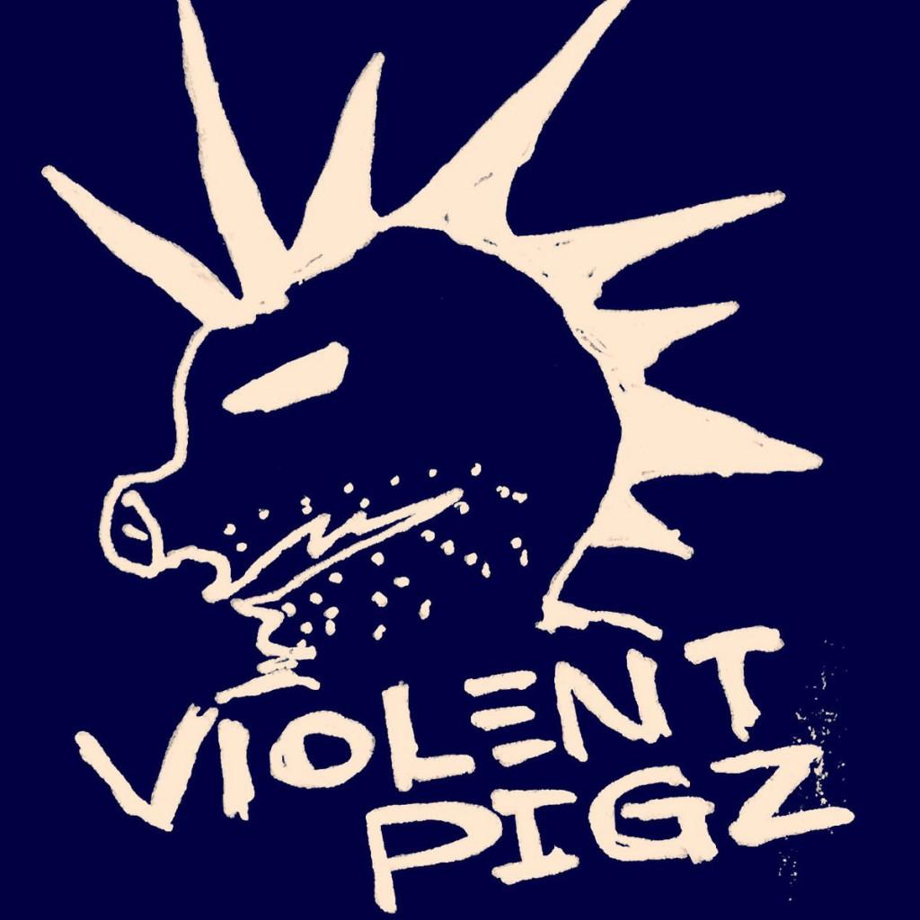 violent pigz
