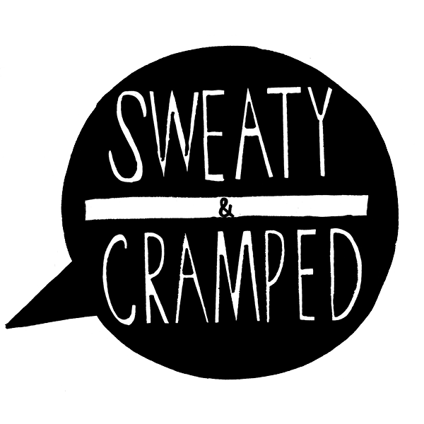 sweaty & cramped