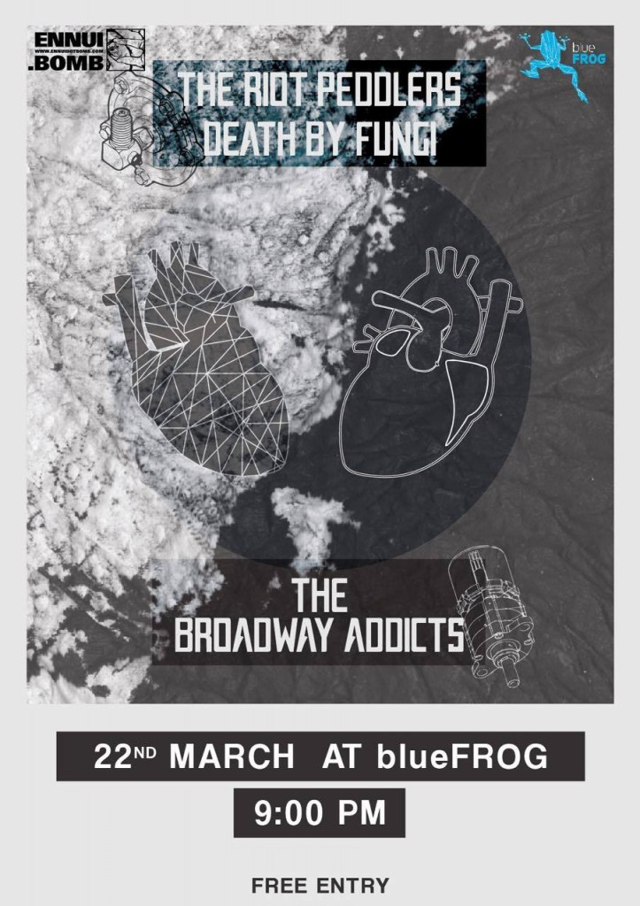 BOMB Tuesday at Blue Frog feat. The Riot Peddlers, Death By Fungi, Broadway Addicts