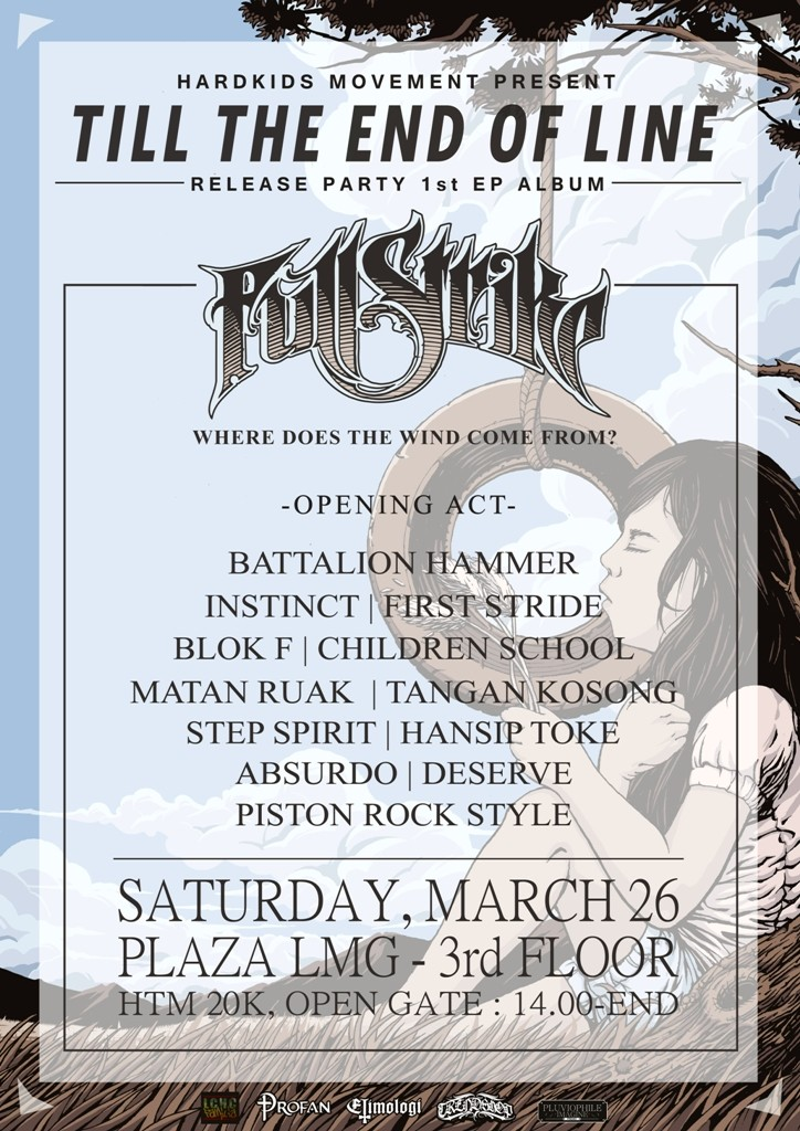 """FULL STRIKE Unite Hardcore band from Lamongan Indonesia announce """"Where Does The Wind Come From?"""" their album release party !"""