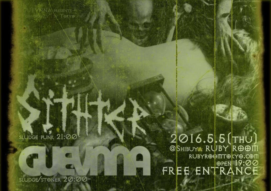 ?FREE SHOW!!?Sithter(sludge punk)&GUEVNNA(sludge/stoner)@Shibuya, Tokyo
