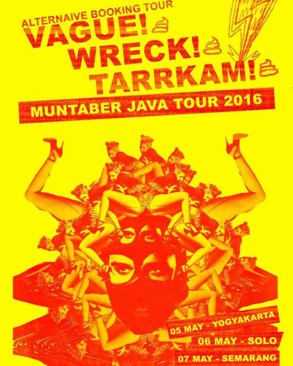 MUNTABER JAVA TOUR 2016 – VAGUE – WRECK – TARRKAM
