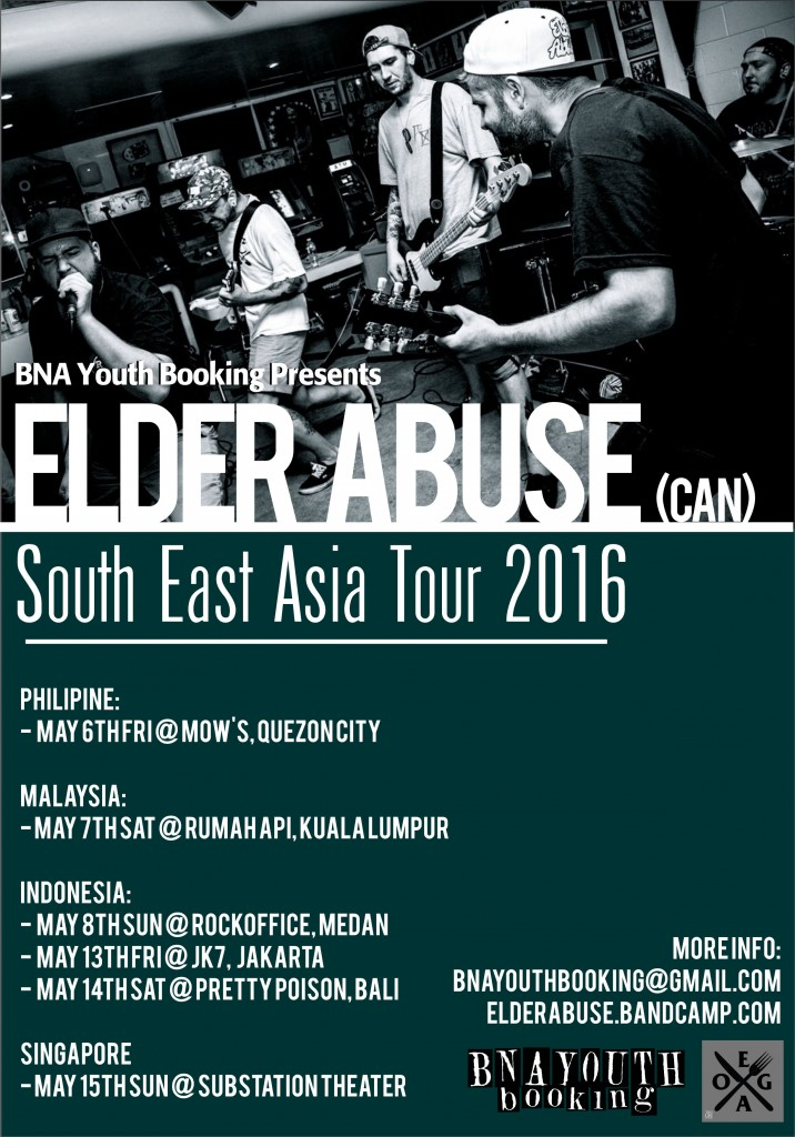 Elder Abuse (can) SE Asia Tour 2016