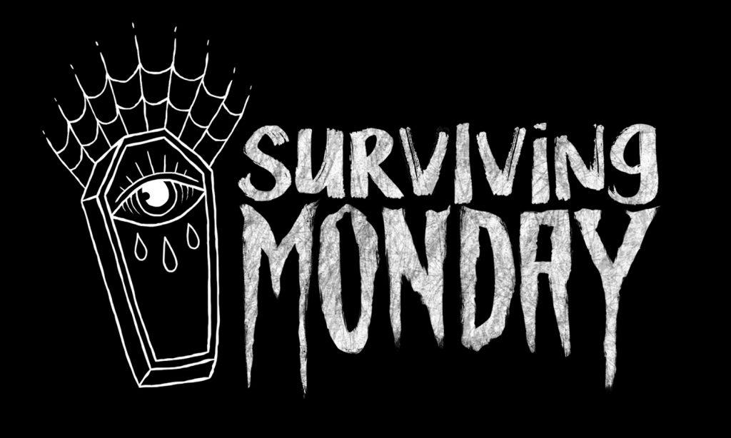 surviving monday